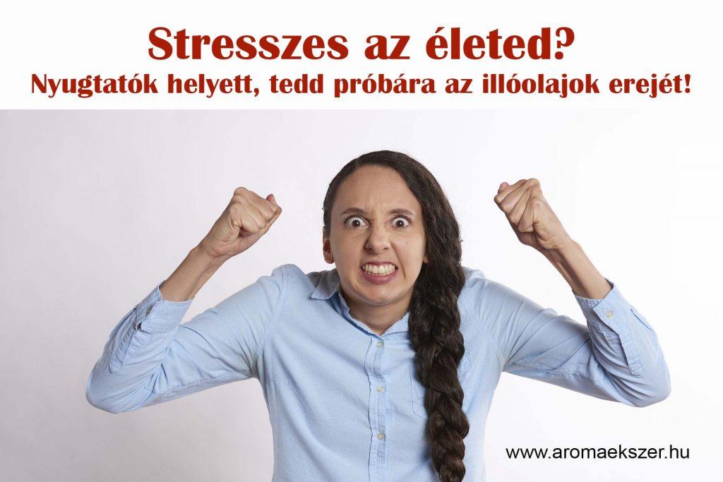 Stresszes az életed? - Nyugtatók helyett tedd próbára az illóolajok erejét!